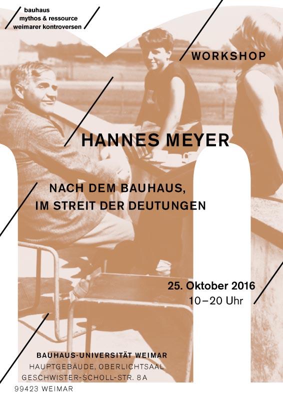 Hannes Meyer. Nach dem Bauhaus. Im Streit der Deutungen
