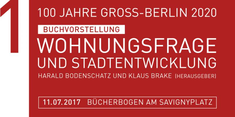 Banner (HHS) 100 Jahre Groß-Berlin - Wohnungsfrage und Stadtentwicklung (1)